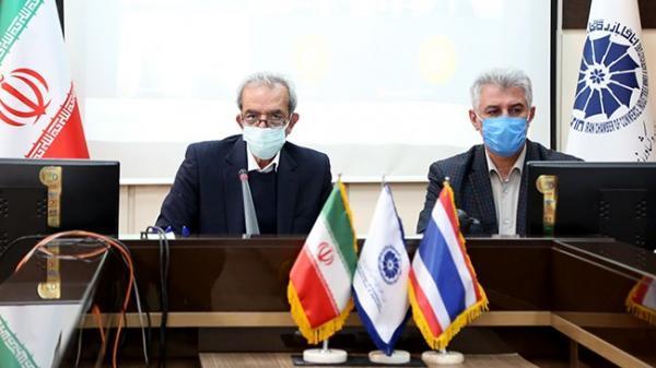 اتاق های بازرگانی ایران و تایلند، پیگیر اجرای توافقنامه های موجود باشند